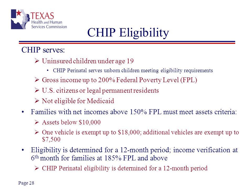 CHIP Eligibility CHIP serves: