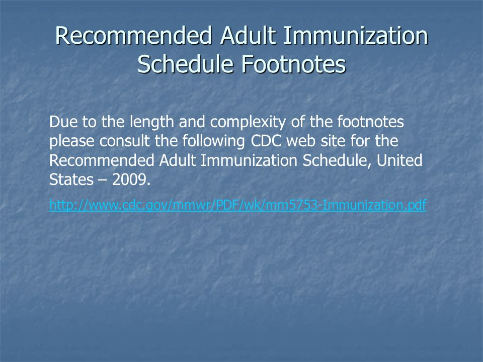 Recommended Adult Immunization Schedule Footnotes