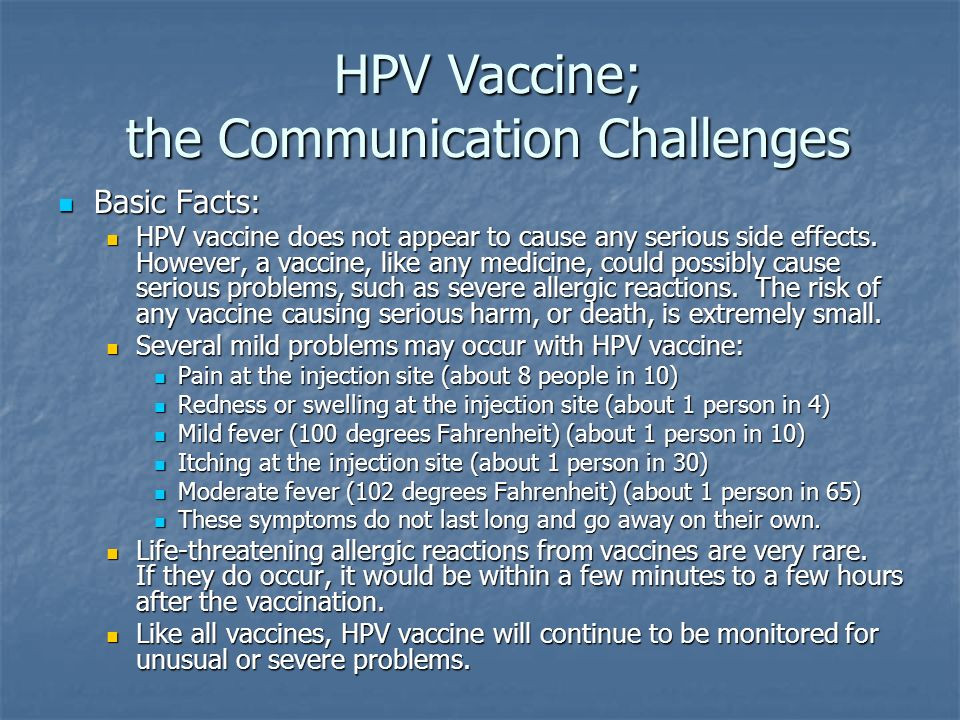 HPV Vaccine; the Communication Challenges