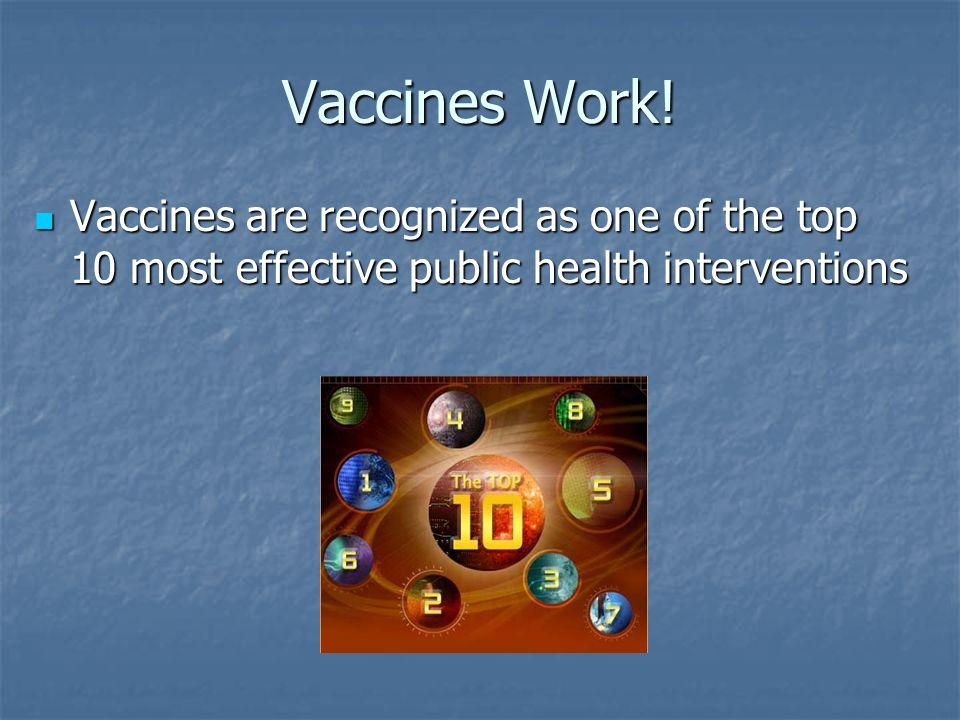 Vaccines Work.
