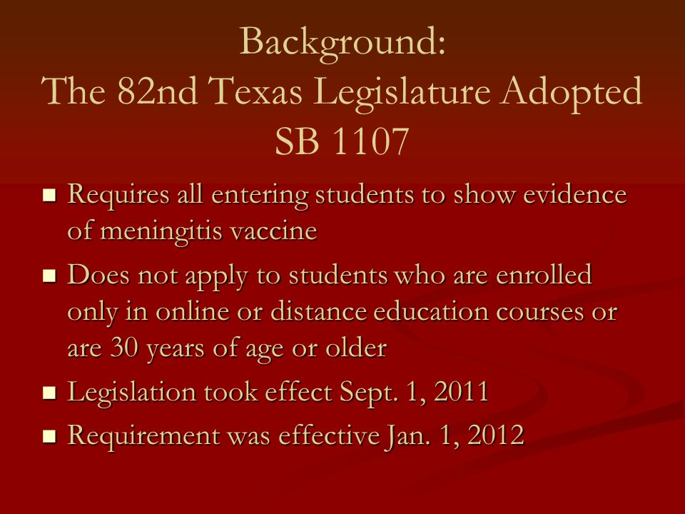 Background: The 82nd Texas Legislature Adopted SB 1107