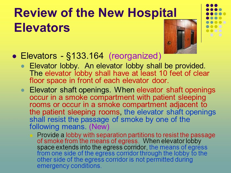 Review of the New Hospital Elevators
