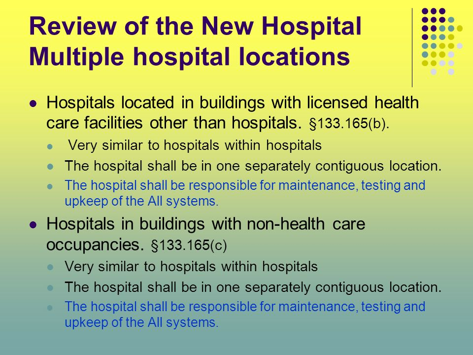 Review of the New Hospital Multiple hospital locations