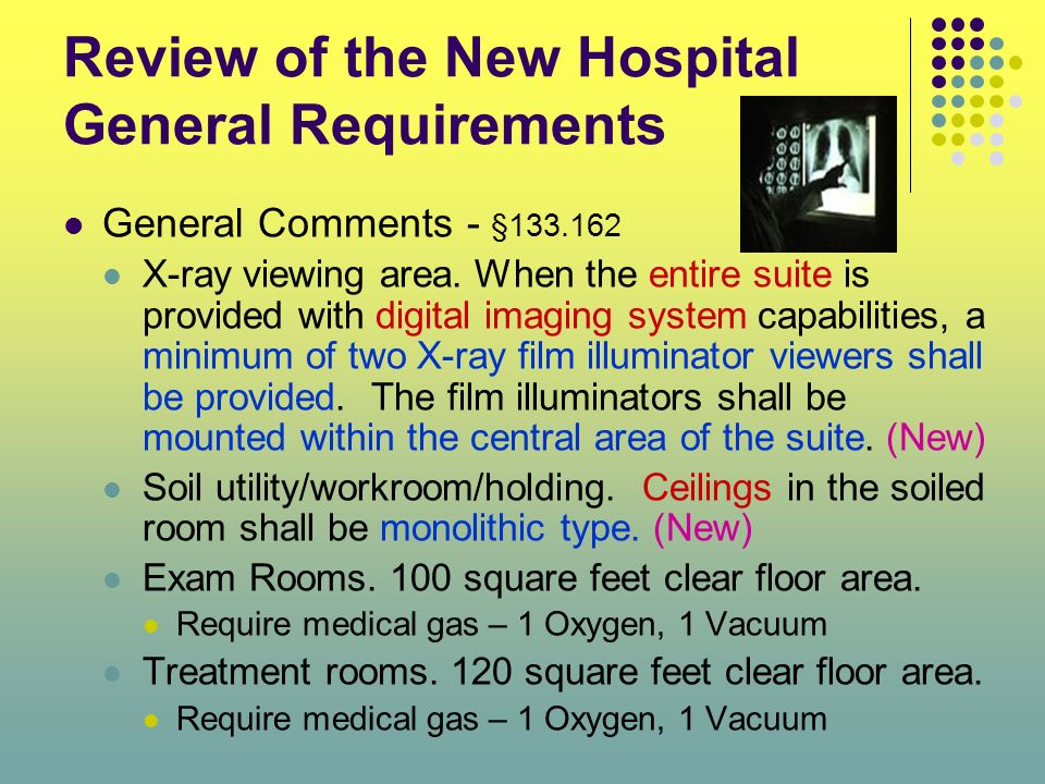 Review of the New Hospital General Requirements