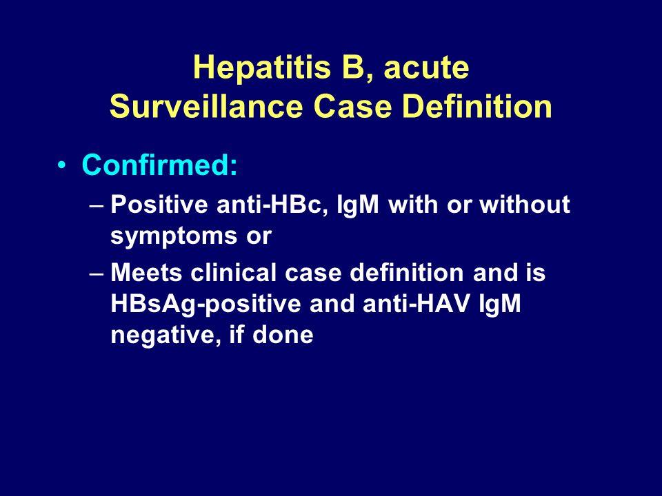 Hepatitis B, acute Surveillance Case Definition