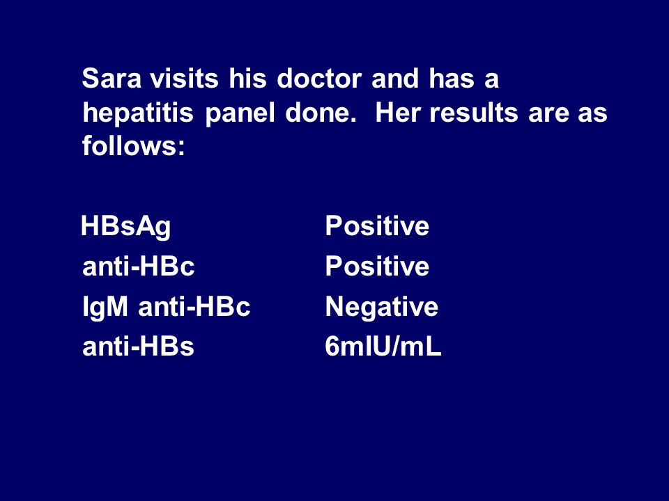 Sara visits his doctor and has a hepatitis panel done