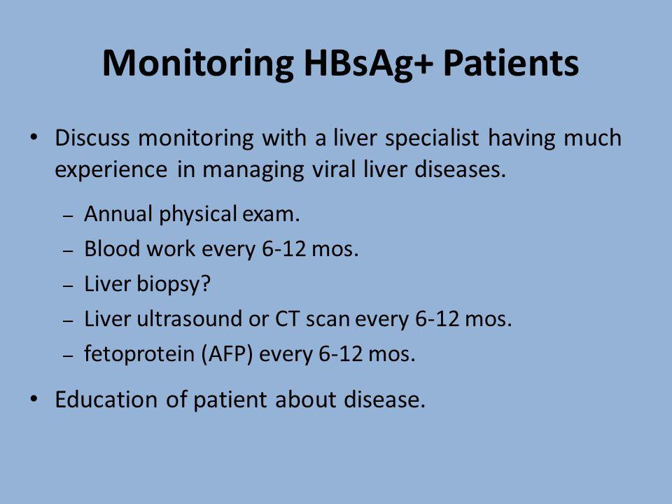 Monitoring HBsAg+ Patients