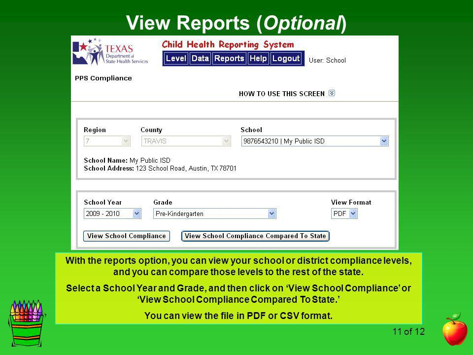 View Reports (Optional) You can view the file in PDF or CSV format.