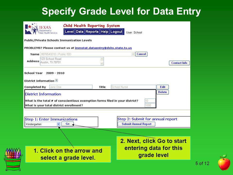 Specify Grade Level for Data Entry