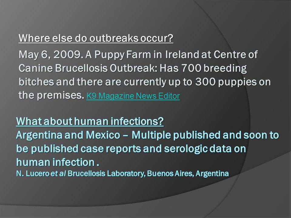 Where else do outbreaks occur