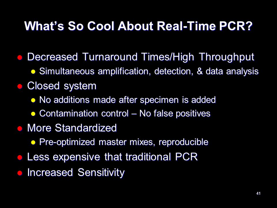 What's So Cool About Real-Time PCR