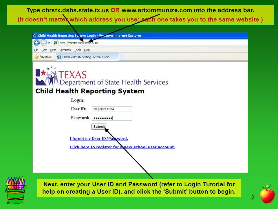 Type chrstx. dshs. state. tx. us OR www. artximmunize