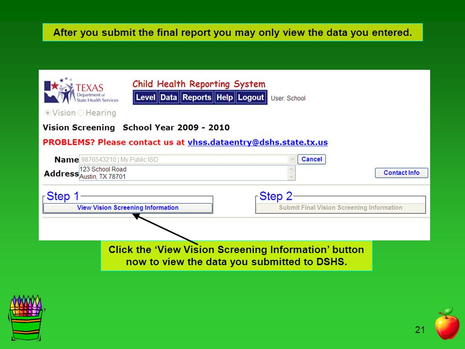 After you submit the final report you may only view the data you entered.