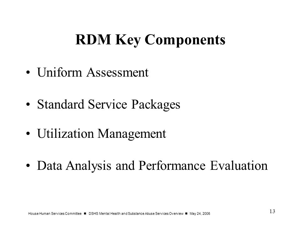RDM Key Components Uniform Assessment Standard Service Packages