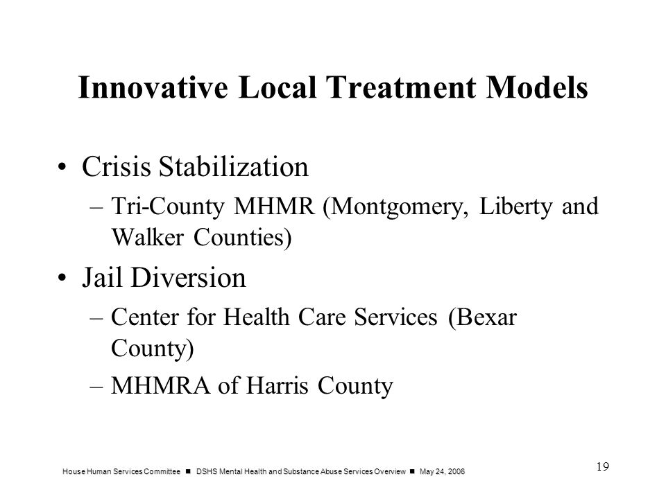 Innovative Local Treatment Models