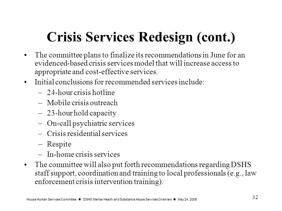 Crisis Services Redesign (cont.)
