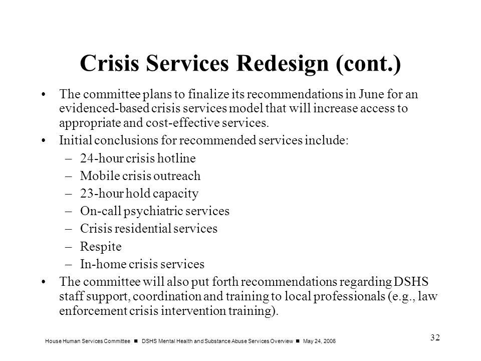 Crisis Services Redesign (cont.)