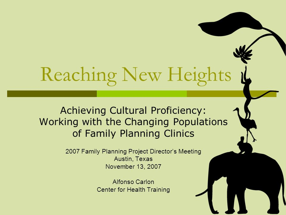 Reaching New Heights Achieving Cultural Proficiency: