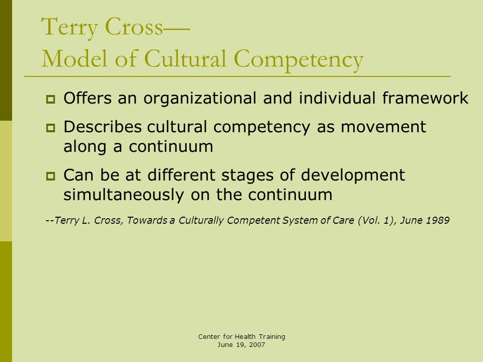 Terry Cross— Model of Cultural Competency