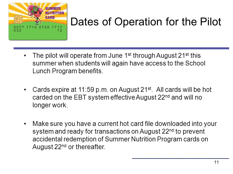 Dates of Operation for the Pilot