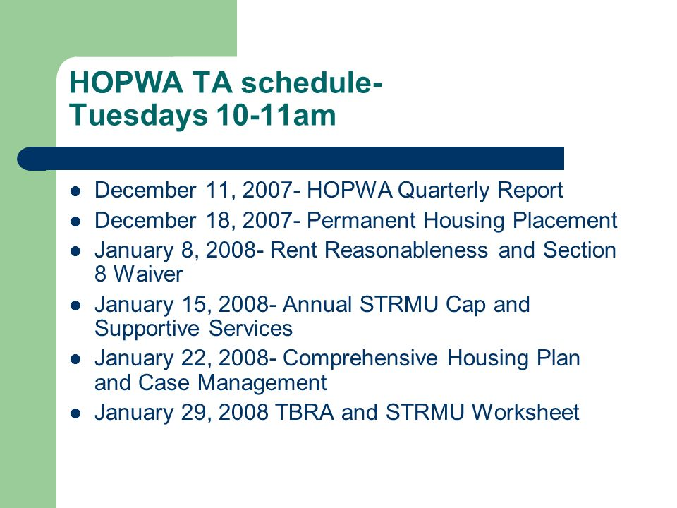 HOPWA TA schedule- Tuesdays 10-11am