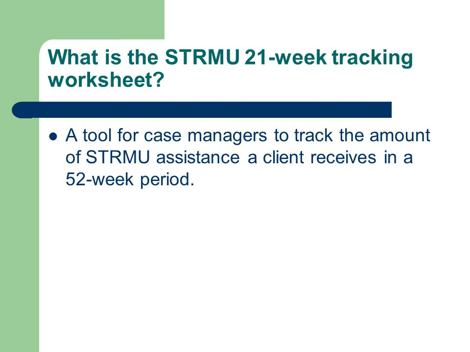 What is the STRMU 21-week tracking worksheet