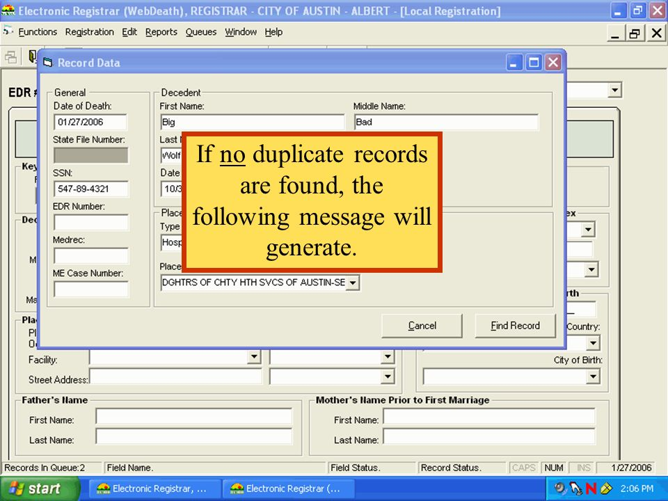 If no duplicate records are found, the following message will generate.