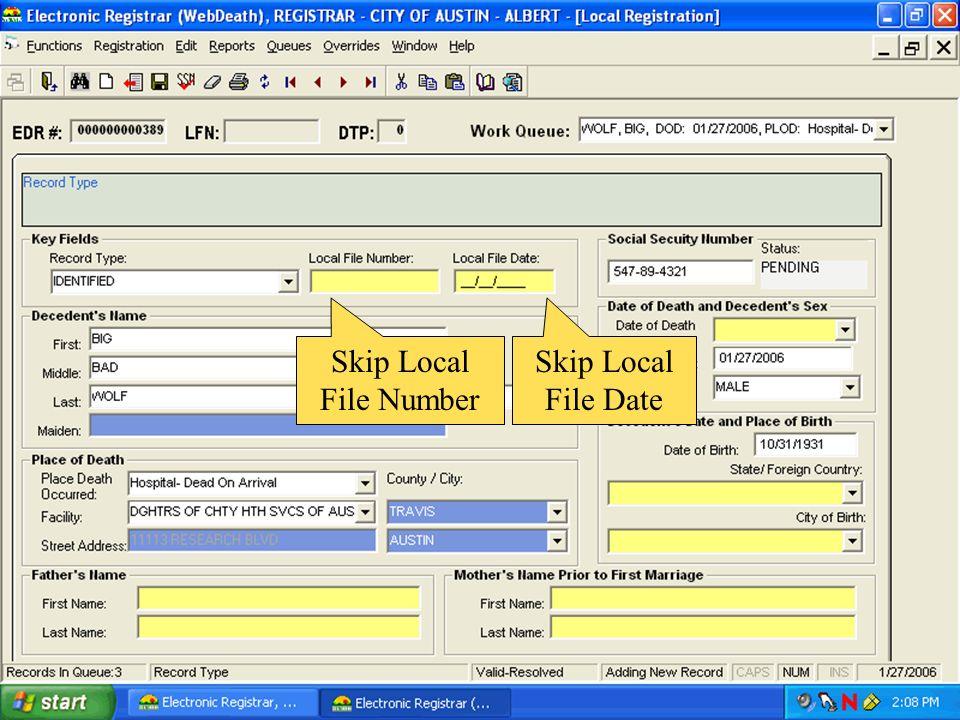 Skip Local File Number Skip Local File Date