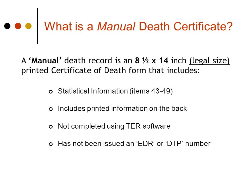 What is a Manual Death Certificate