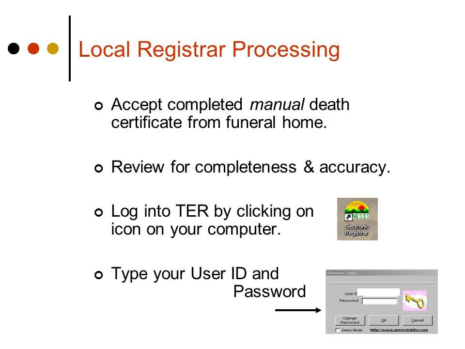 Local Registrar Processing