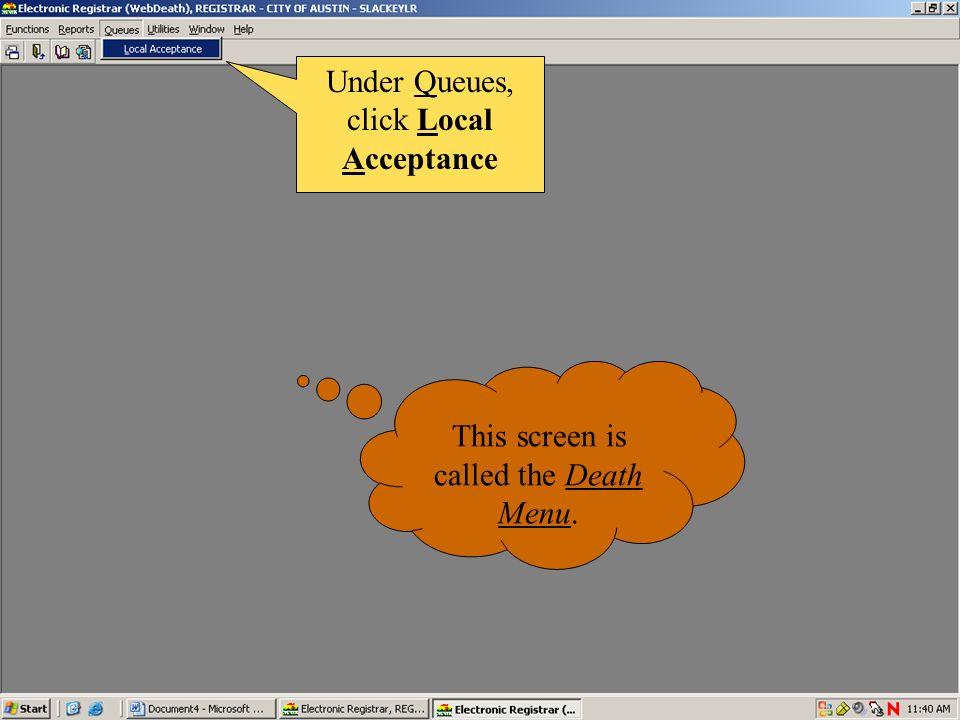 Under Queues, click Local Acceptance