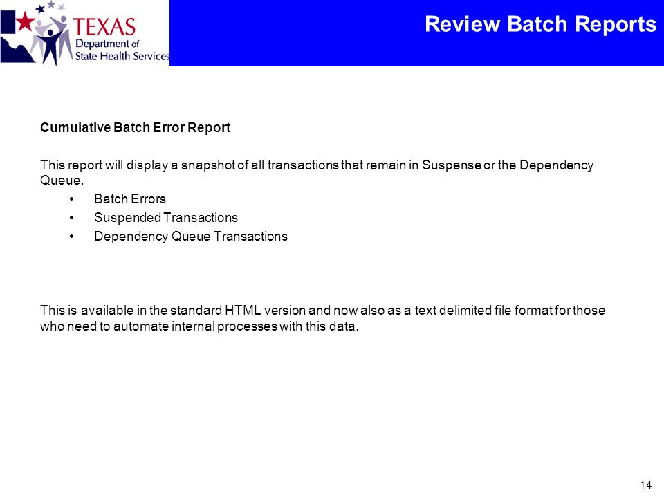 Review Batch Reports Cumulative Batch Error Report