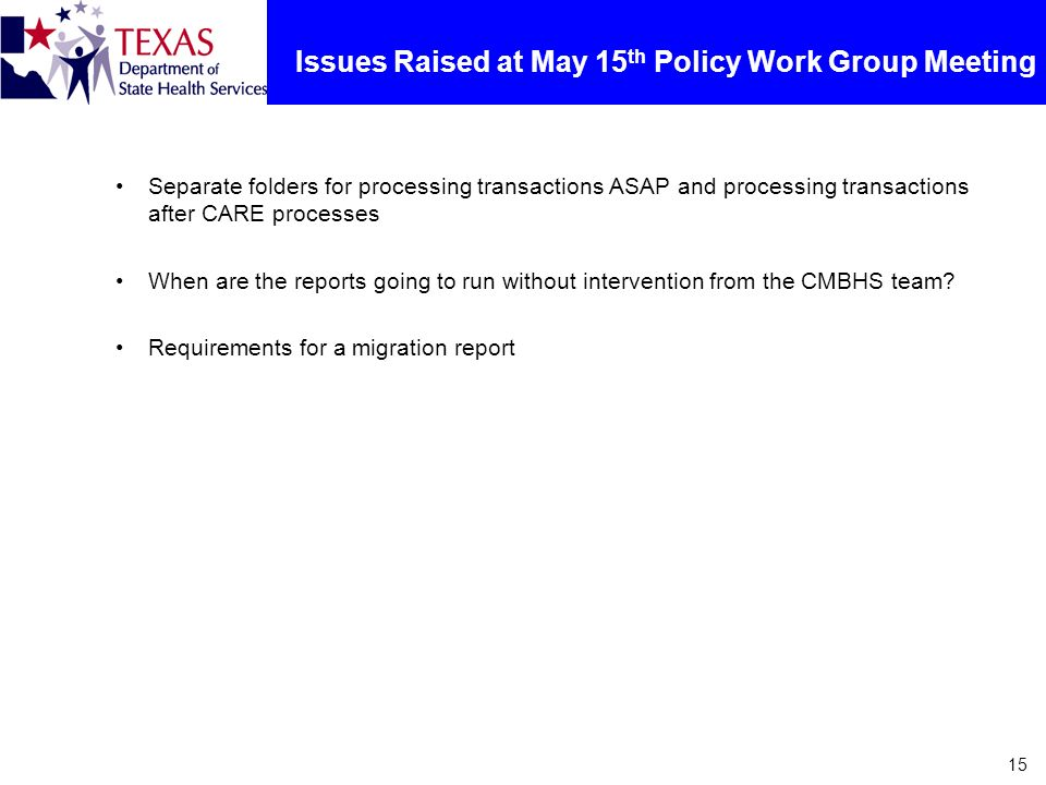 Issues Raised at May 15th Policy Work Group Meeting