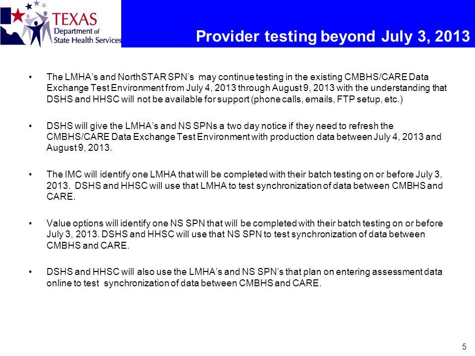 Provider testing beyond July 3, 2013