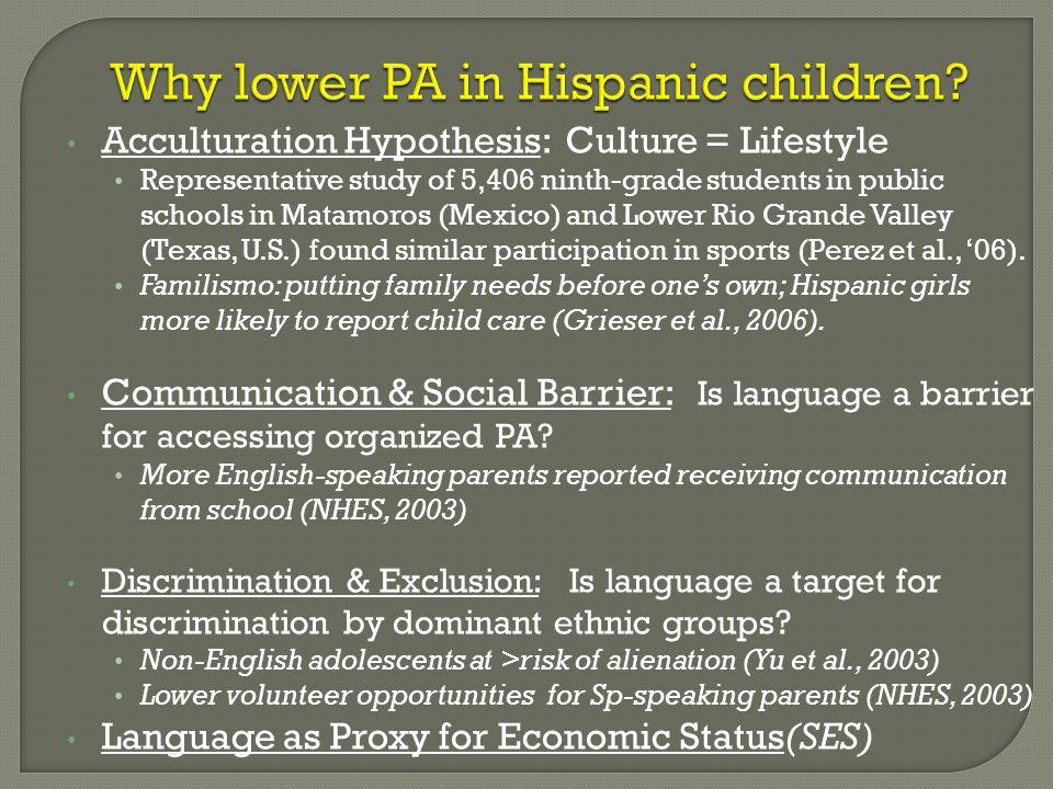 Why lower PA in Hispanic children