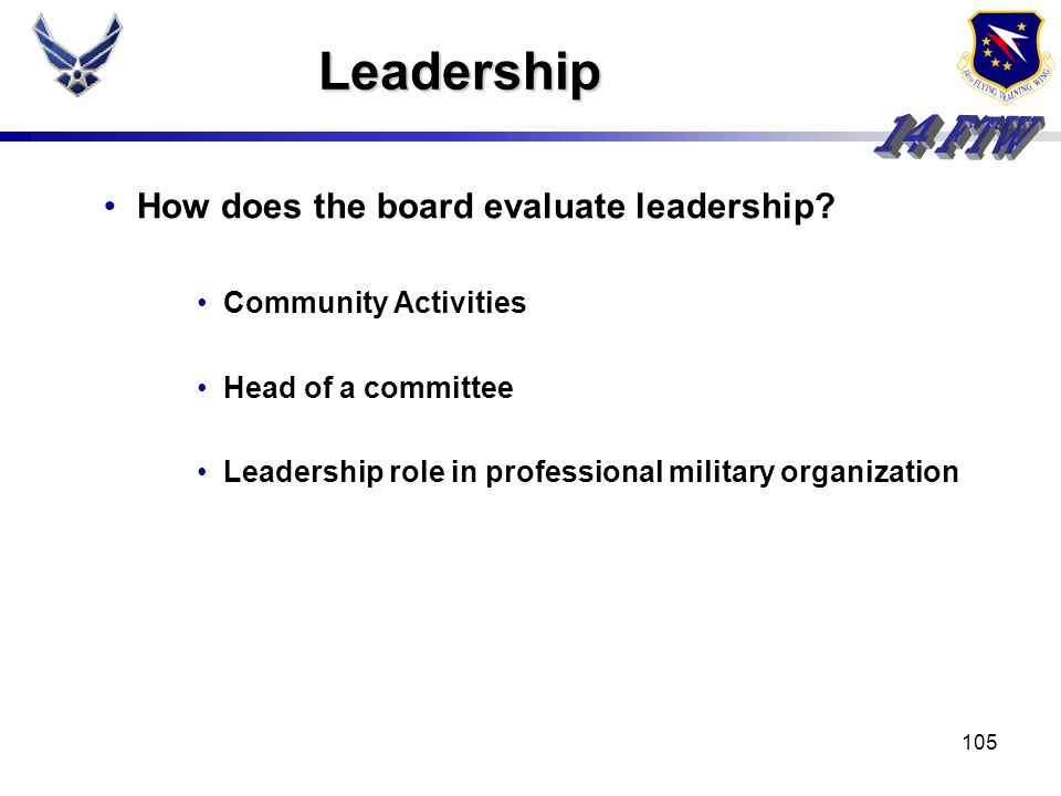 Leadership How does the board evaluate leadership