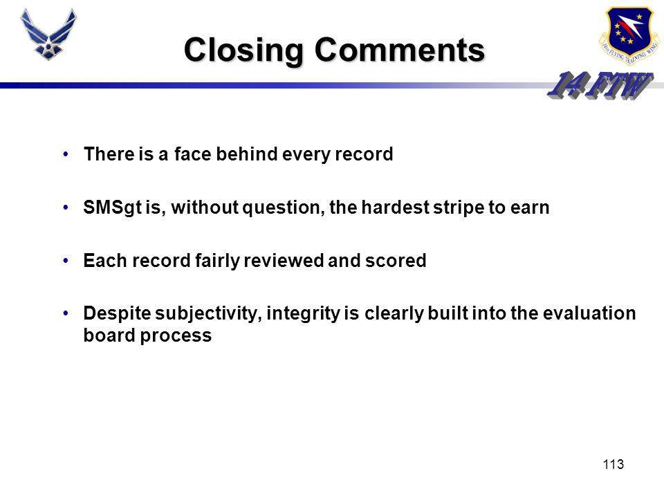Closing Comments There is a face behind every record