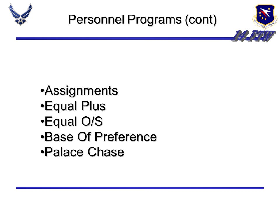 Personnel Programs (cont)