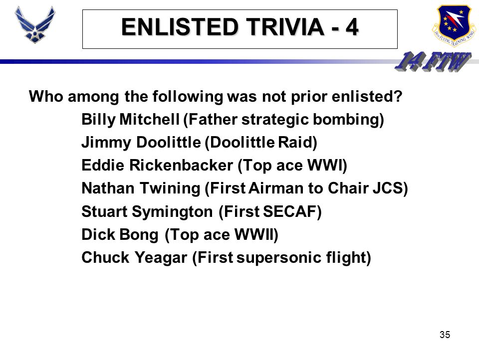 ENLISTED TRIVIA - 4 Who among the following was not prior enlisted