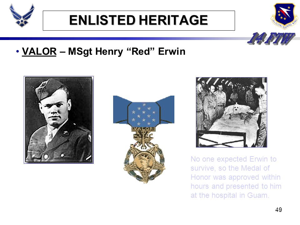 ENLISTED HERITAGE VALOR – MSgt Henry Red Erwin