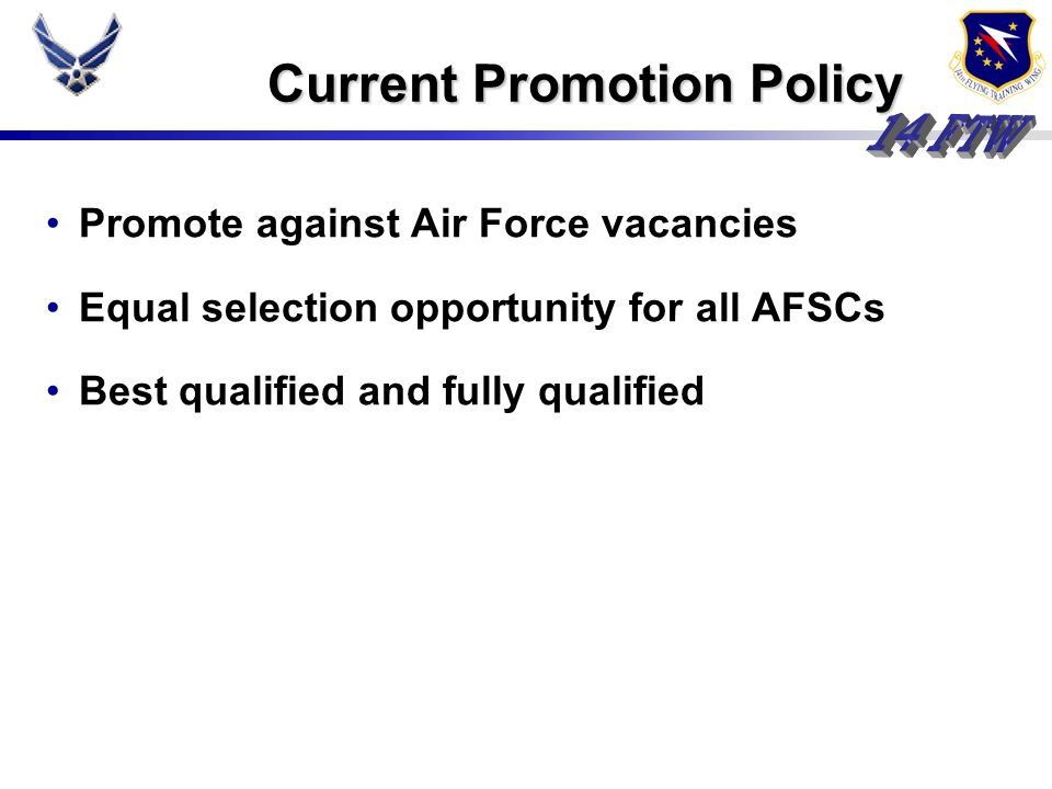 Current Promotion Policy