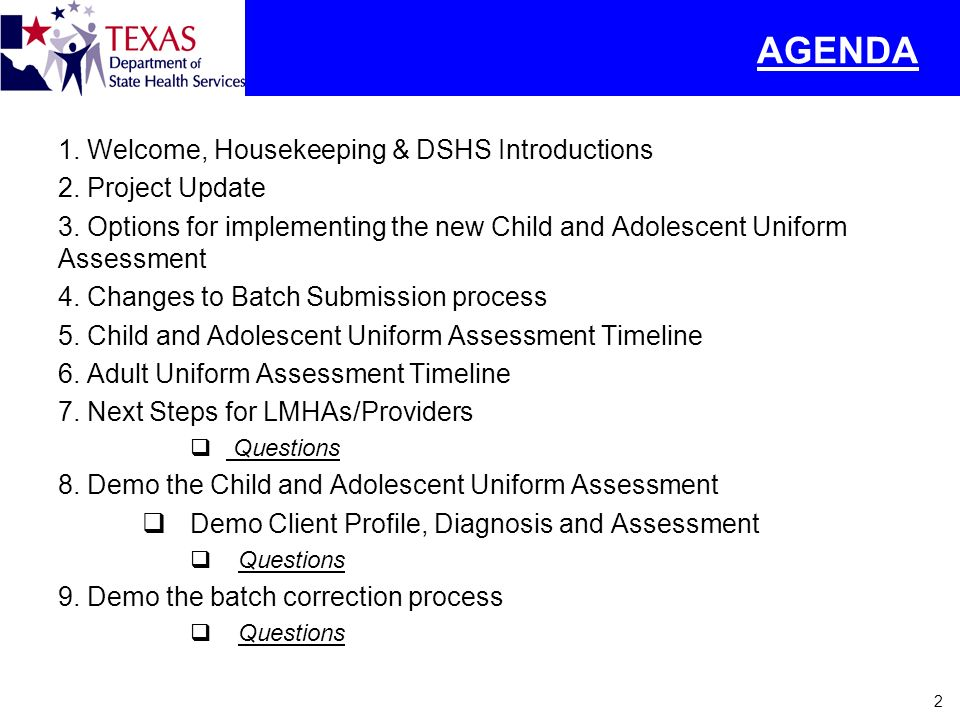 AGENDA Welcome, Housekeeping & DSHS Introductions Project Update