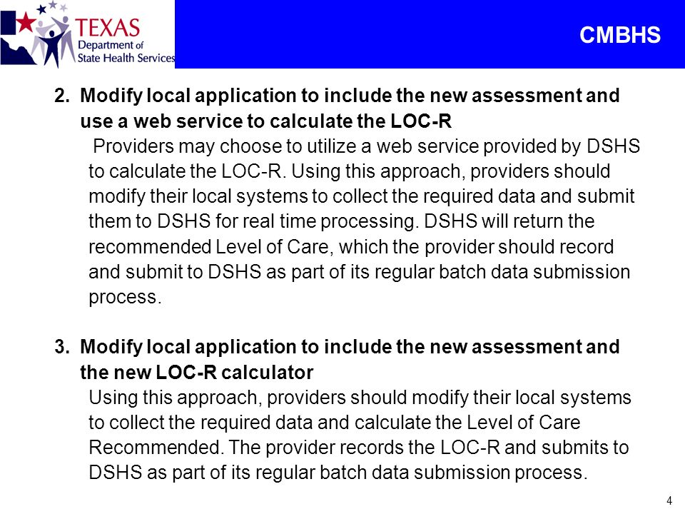 CMBHS Modify local application to include the new assessment and use a web service to calculate the LOC-R.