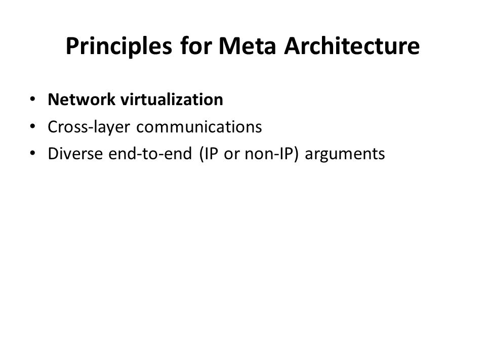 Principles for Meta Architecture