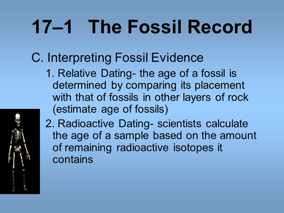 How is relative dating used to interpret fossil evidence
