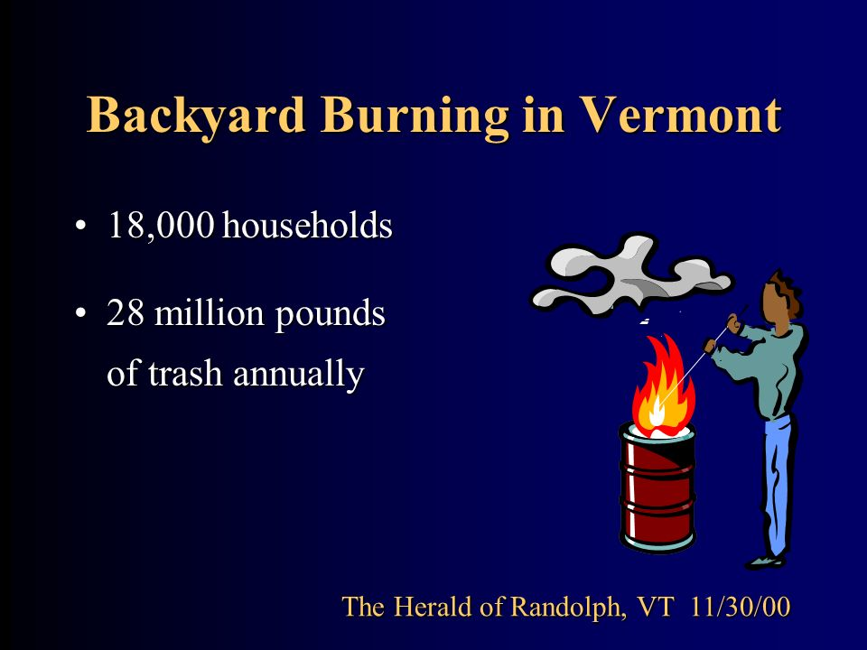 Backyard Burning in Vermont