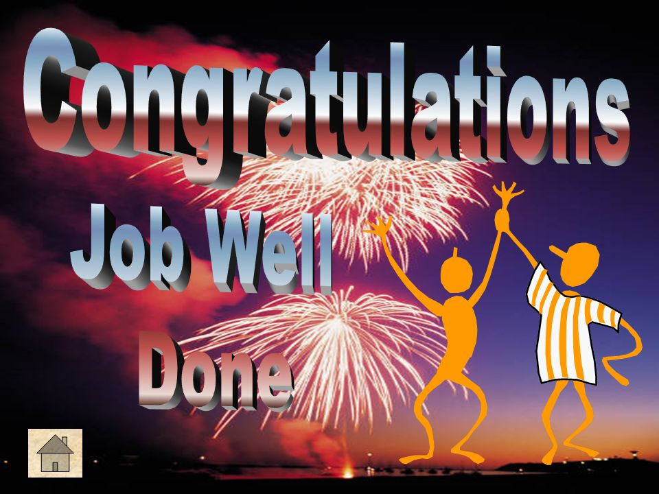 Congratulations Job Well Done