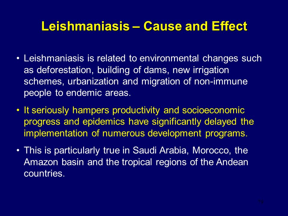 Leishmaniasis – Cause and Effect