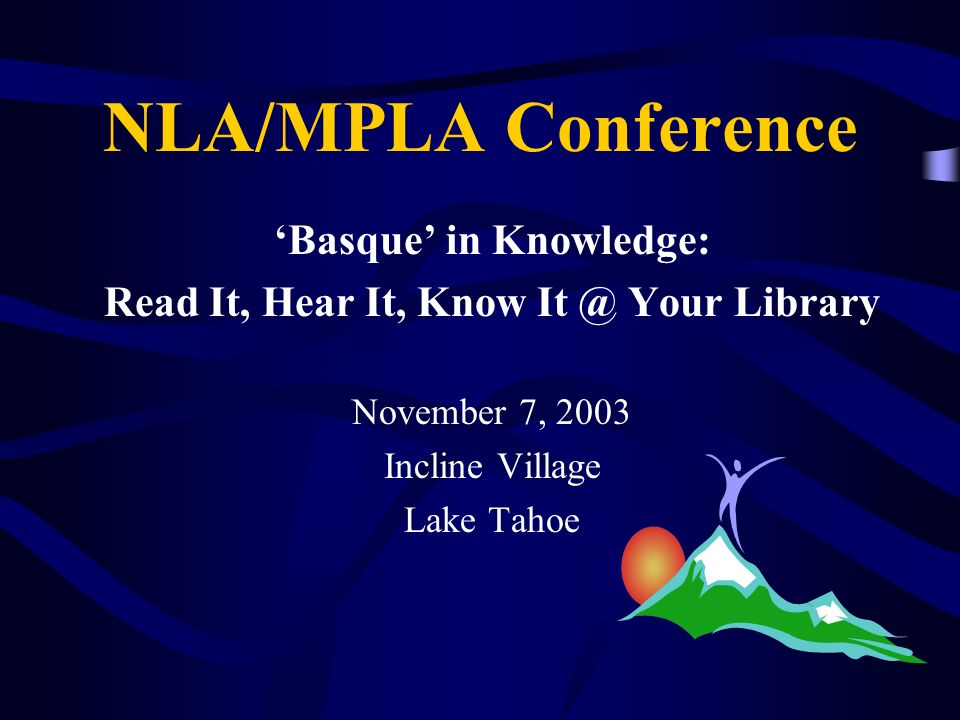'Basque' in Knowledge: Read It, Hear It, Know It @ Your Library