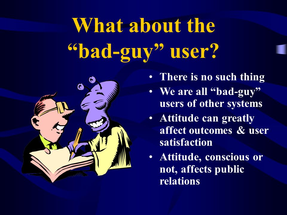 What about the bad-guy user
